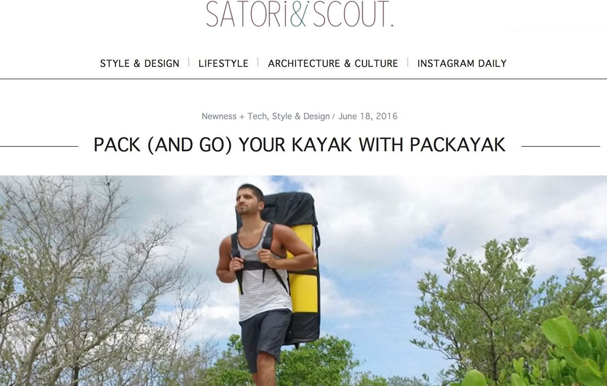 Satori & Scout: Pack (And Go) Your Kayak With Pakayak