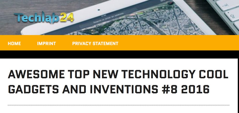 techlab24.net: Awesome Top New Technology Cool Gadgets and Inventions #8 2016