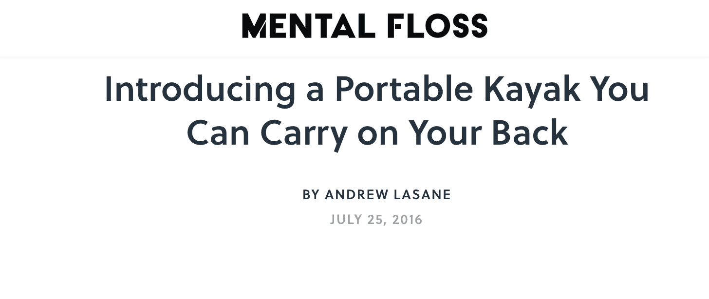Mental Floss: Introducing a Portable Kayak You Can Carry on Your Back