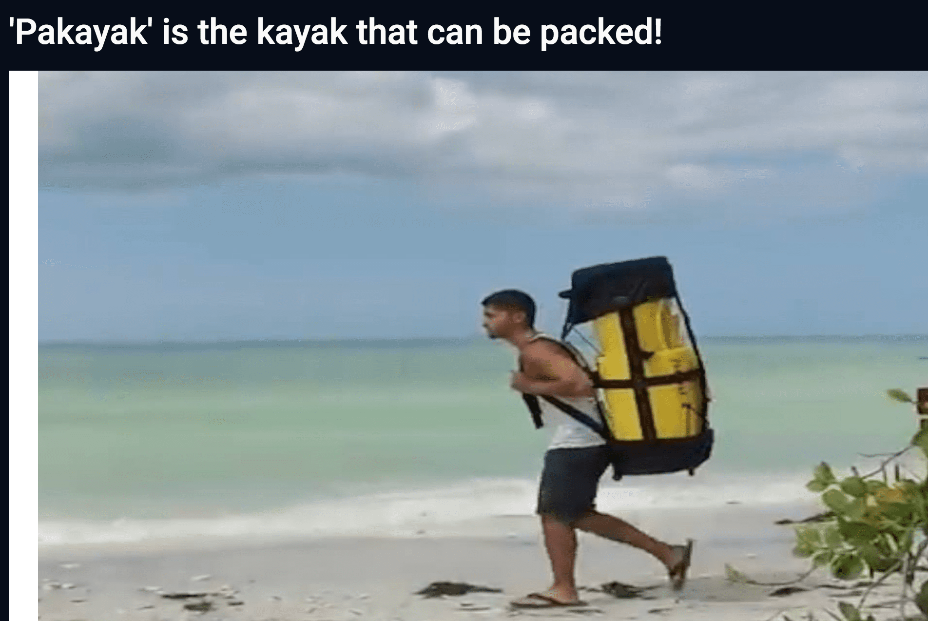 Vid Good: 'Pakayak' is the kayak that can be packed!