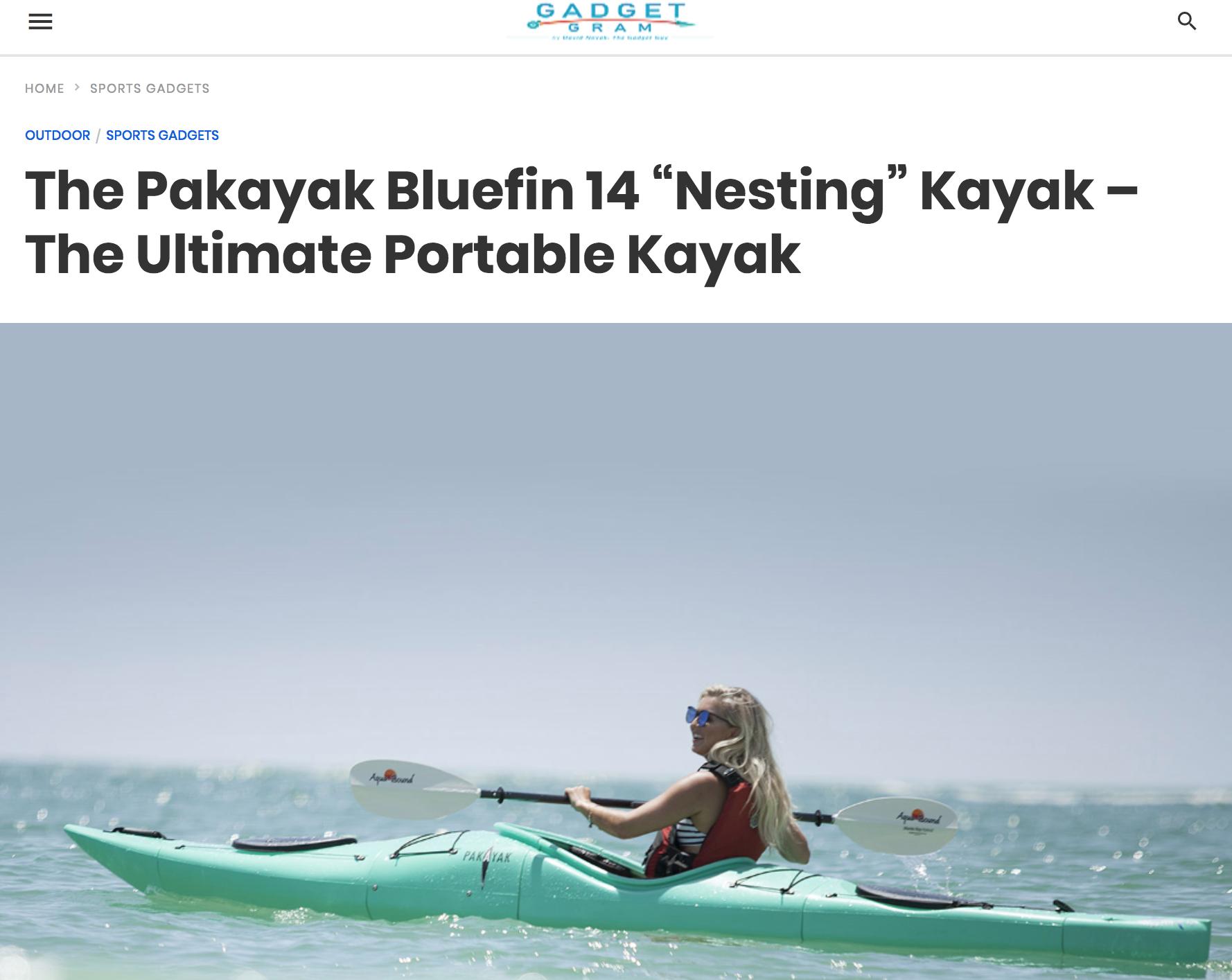 "GadgetGram: The Pakayak Bluefin 14 ""Nesting"" Kayak – The Ultimate Portable Kayak"